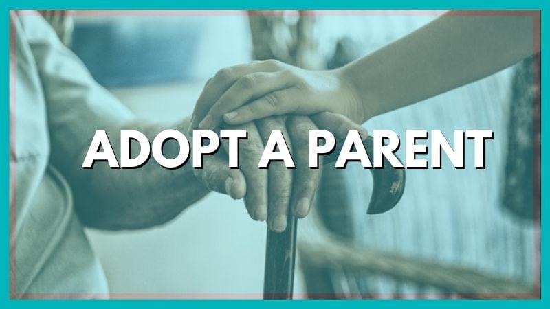 Adopt A Parent