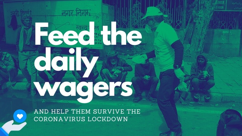 Feed The Daily Wagers During Coronavirus Lockdown